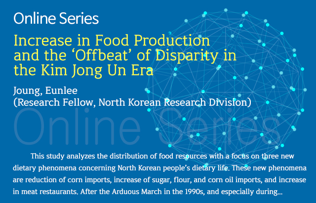 Increase in Food Production and the 'Offbeat' of Disparity in the Kim Jong Un Era